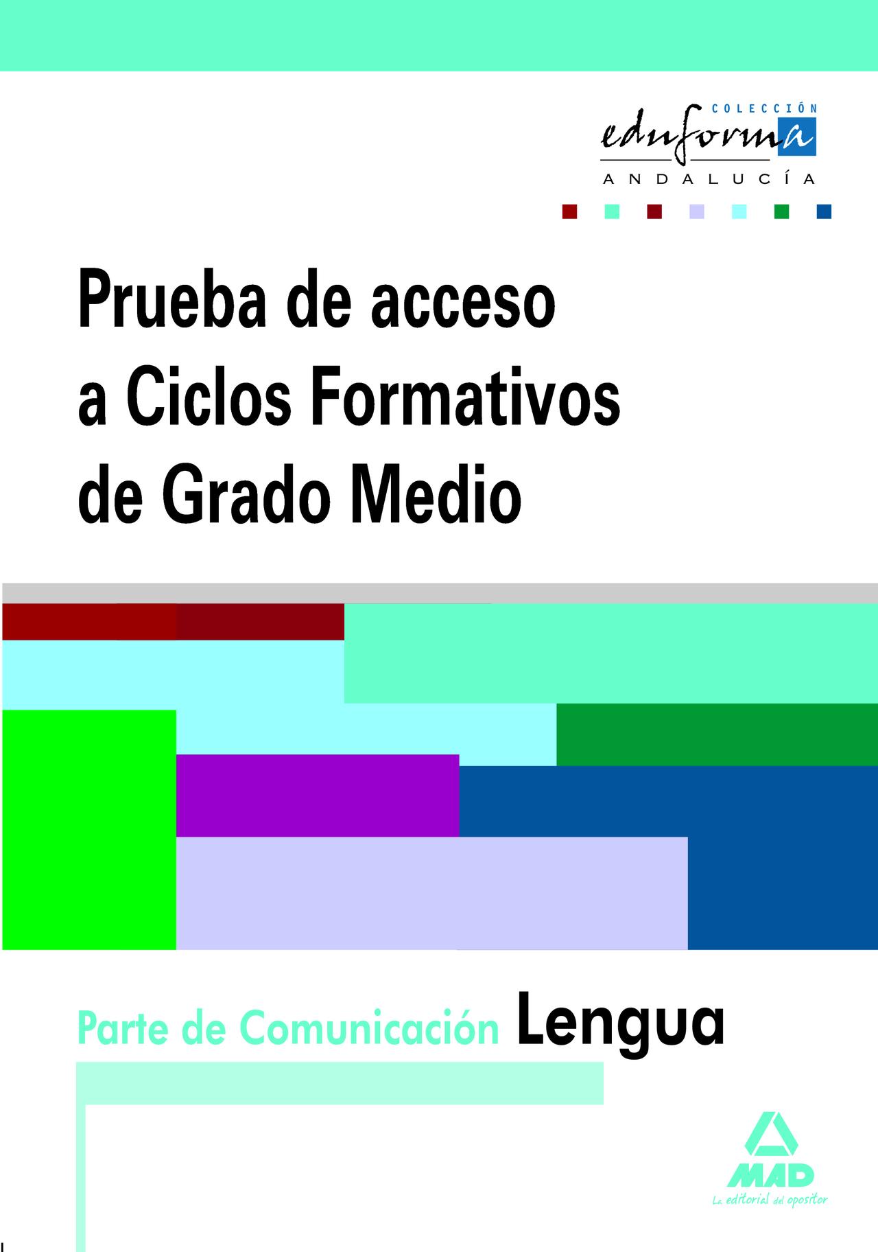 Pruebas De Acceso A Ciclos Formativos De Grado Medio Andalucía Parte De Comunicación Lengua
