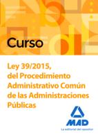 Curso Ley 39/2015, del Procedimiento Administrativo Común de las Administraciones Públicas