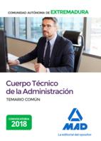 Cuerpo Técnico de la Administración de la Comunidad Autonóma de Extremadura. Temario Común