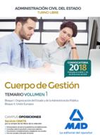 Cuerpo de Gestión de la Administración Civil del Estado (Turno Libre). Temario volumen 1