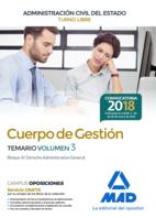 Cuerpo de Gestión de la Administración Civil del Estado (Turno Libre). Temario volumen 3
