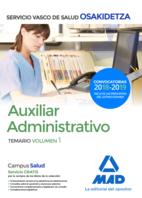 Auxiliar Administrativo de Osakidetza-Servicio Vasco de Salud. Temario volumen 1