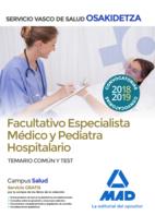 Facultativos Especialistas Médicos y Pediatras hospitalarios de Osakidetza-Servicio Vasco de Salud. Temario común y test