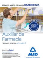 Auxiliar de Farmacia de Osakidetza-Servicio Vasco de Salud. Temario General Volumen 2