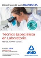 Técnico Especialista en Laboratorio de Osakidetza-Servicio Vasco de Salud. Test temario general