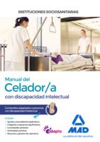 Manual del Celador/a de Instituciones Sociosanitarias. Contenidos adaptados a personas con discapacidad intelectual
