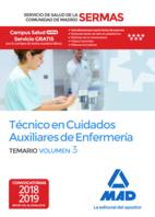 Técnico en Cuidados Auxiliares de Enfermería del Servicio de Salud de la Comunidad de Madrid. Temario Volumen 3