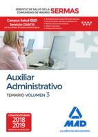 Auxiliar Administrativo del Servicio de Salud de la Comunidad de Madrid. Temario Volumen 3