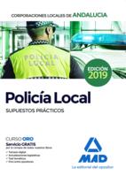 Policía Local de Andalucía. Supuestos Prácticos