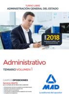 Administrativo de la Administración General del Estado (Turno Libre). Temario volumen 1