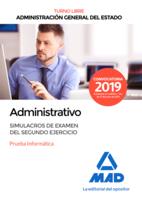 Administrativo de la Administración General del Estado (Turno libre). Simulacros de examen del segundo ejercicio (prueba informática)
