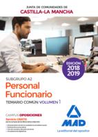 Personal Funcionario (Subgrupo A2) de la Administración de la Junta de Comunidades de Castilla-La Mancha. Temario común volumen 1