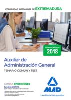 Auxiliar de Administración General de la Comunidad Autónoma de Extremadura. Temario Común y test