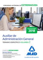 Auxiliar de Administración General de la Comunidad Autónoma de Extremadura. Temario Específico volumen 2