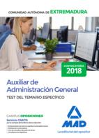 Auxiliar de Administración General de la Comunidad Autónoma de Extremadura. Test del Temario Específico
