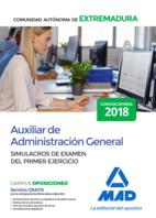 Auxiliar de Administración General de la Comunidad Autónoma de Extremadura. Simulacros de examen del primer ejercicio