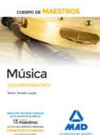 Cuerpo de Maestros Música. Volumen Práctico