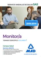 Monitor del Servicio Andaluz de Salud. Temario específico volumen 1