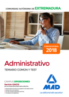 Administrativo de la Comunidad Autónoma de Extremadura. Temario Común y test