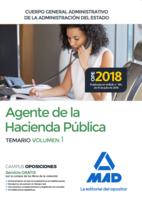 Agentes de la Hacienda Pública Cuerpo General Administrativo de la Administración del Estado. Temario Volumen 1