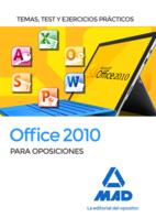 Office 2010 para oposiciones. Temas, test y ejercicios prácticos