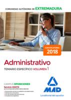 Administrativo de la Comunidad Autónoma de Extremadura. Temario Específico volumen 1