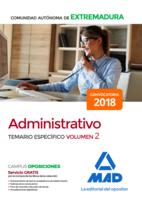Administrativo de la Comunidad Autónoma de Extremadura. Temario Específico volumen 2