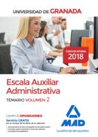 Escala Auxiliar Administrativa de la Universidad de Granada. Temario volumen 2