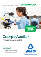 Cuerpo Auxiliar de la Comunidad Autónoma de Extremadura (Especialidad Auxiliar de Informática y Auxiliar de Laboratorio). Temario Común y test