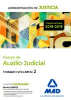 Cuerpo de Auxilio Judicial de la Administración de Justicia. Temario Volumen 2