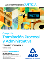 Cuerpo de Tramitación Procesal y Administrativa (Turno Libre) de la Administración de Justicia. Temario Volumen 2