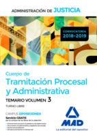 Cuerpo de Tramitación Procesal y Administrativa (Turno Libre) de la Administración de Justicia. Temario Volumen 3