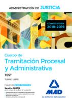 Cuerpo de Tramitación Procesal y Administrativa (Turno Libre) de la Administración de Justicia. Test