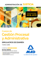 Cuerpo de Gestión Procesal y Administrativa de la Administración de Justicia. Simulacros de examen