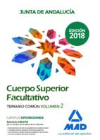 Cuerpo Superior Facultativo de la Junta de Andalucía. Temario Común Volumen 2
