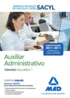 Auxiliar Administrativo del Servicio de Salud de Castilla y León (SACYL). Temario volumen 1