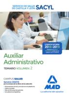 Auxiliar Administrativo del Servicio de Salud de Castilla y León (SACYL). Temario volumen 2