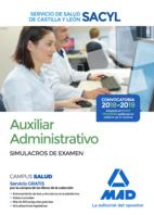 Auxiliar Administrativo del Servicio de Salud de Castilla y León (SACYL). Simulacros de examen