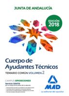 Cuerpo de Ayudantes Técnicos de la Junta de Andalucía. Temario Común Volumen 2