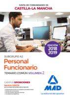 Personal Funcionario (Subgrupo A2) de la Administración de la Junta de Comunidades de Castilla-La Mancha. Temario común volumen 2