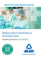 Diplomado/a Sanitario/a en Enfermería del Instituto Catalán de la Salud. Temario específico volumen 3