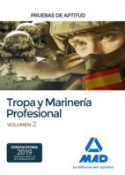 Pruebas de Aptitud para el Acceso a Tropa y Marinería Profesional. Volumen 2