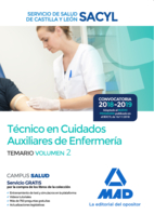 Técnico en Cuidados Auxiliares de Enfermería del Servicio de Salud de Castilla y León (SACYL). Temario volumen 2