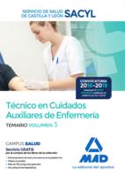 Técnico en Cuidados Auxiliares de Enfermería del Servicio de Salud de Castilla y León (SACYL). Temario volumen 3