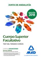 Cuerpo Superior Facultativo de la Junta de Andalucía. Test del Temario Común