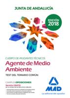 Cuerpo de Ayudantes Técnicos Especialidad Agentes de Medio Ambiente de la Junta de Andalucía. Test del Temario Común