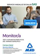 Monitor/a del Servicio Andaluz de Salud. Test y supuestos prácticos del temario específico