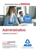 Administrativo de la Diputación Foral de Bizkaia. Temario volumen 1