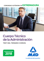 Cuerpo Técnico de la Comunidad Autónoma de Extremadura. Test del Temario Común