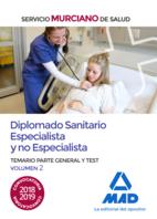 Diplomado Sanitario Especialista y no Especialista del Servicio Murciano de Salud. Temario parte general y test volumen 2